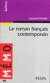 Le roman français contemporain - Laurent Flieder