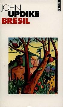 Brésil - JohnUpdike