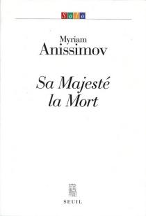 Sa majesté la mort - MyriamAnissimov