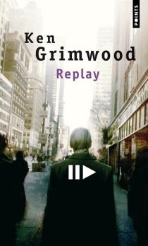 Replay - KenGrimwood