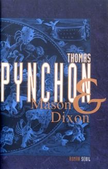 Mason et Dixon - ThomasPynchon