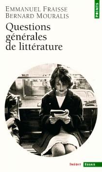 Questions générales de littérature - EmmanuelFraisse