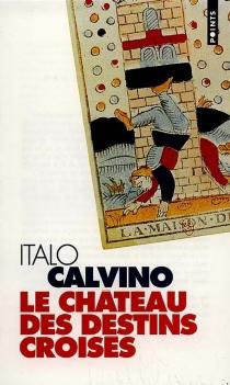 Le château des destins croisés - ItaloCalvino