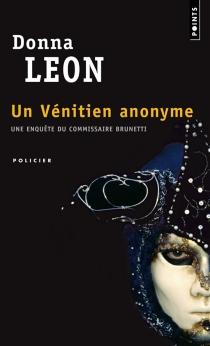 Une enquête du commissaire Brunetti - DonnaLeon