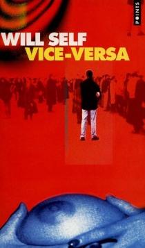 Vice-versa - WillSelf