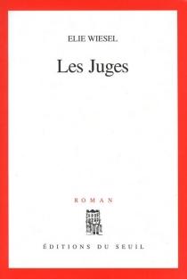 Les juges - ÉlieWiesel