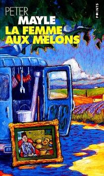 La femme aux melons - PeterMayle
