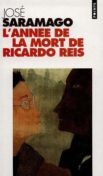 L'année de la mort de Ricardo Reis - JoséSaramago