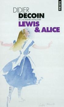 Lewis et Alice - DidierDecoin