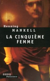 La cinquième femme - HenningMankell