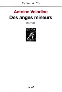 Des anges mineurs - AntoineVolodine