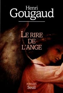 Le rire de l'ange - HenriGougaud