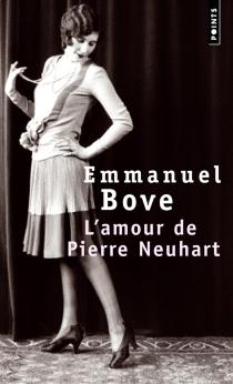 L'amour de Pierre Neuhart - EmmanuelBove
