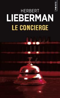 Le concierge - Herbert H.Lieberman