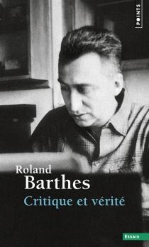 Critique et vérité - RolandBarthes