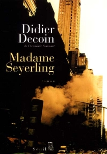 Madame Seyerling - Didier Decoin