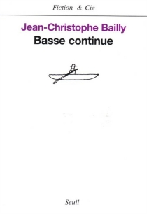 Basse continue - Jean-Christophe Bailly
