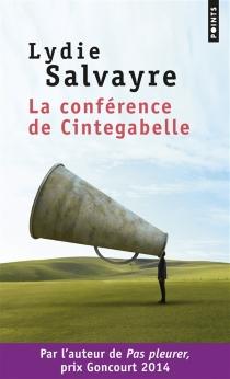 La conférence de Cintegabelle - LydieSalvayre