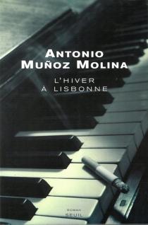 L'hiver à Lisbonne - AntonioMunoz Molina