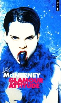 Glamour attitude - JayMcInerney