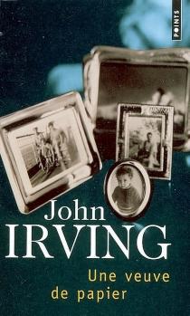 Une veuve de papier - JohnIrving