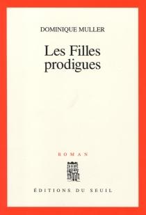 Les filles prodigues - DominiqueMuller
