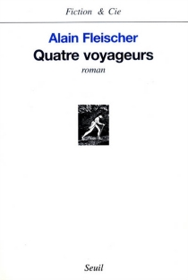 Quatre voyageurs - AlainFleischer