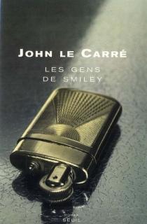 La trilogie des Smiley - JohnLe Carré