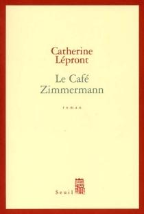 Le café Zimmermann - CatherineLépront
