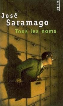 Tous les noms - JoséSaramago