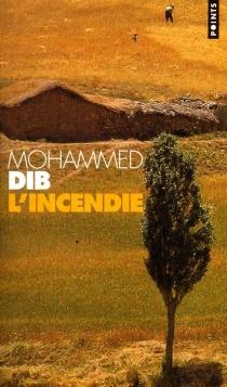 L'incendie - MohammedDib