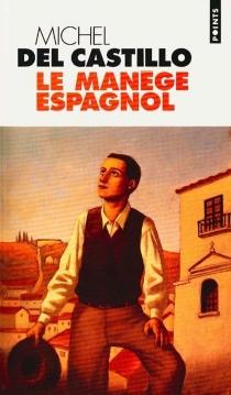 Le manège espagnol - MichelDel Castillo