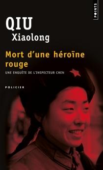 Mort d'une héroïne rouge - XiaolongQiu