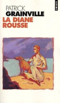 La Diane rousse - PatrickGrainville