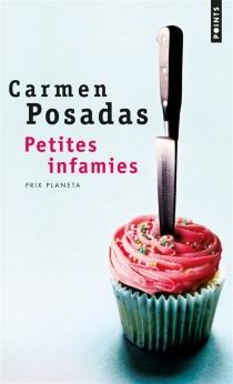 Petites infamies - Carmen dePosadas