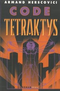 Code Tetraktys - ArmandHerscovici