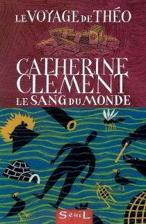 Le voyage de Théo - CatherineClément