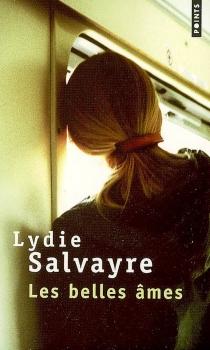 Les belles âmes - LydieSalvayre