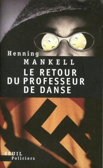 Le retour du professeur de danse - HenningMankell