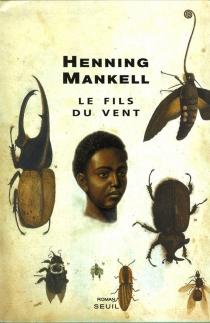 Le fils du vent - HenningMankell