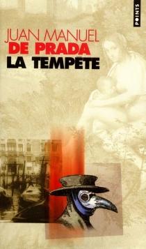 La tempête - Juan Manuel dePrada