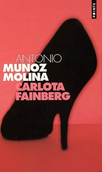 Carlota Fainberg - AntonioMunoz Molina