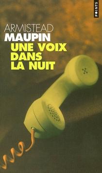 Une voix dans la nuit - ArmisteadMaupin