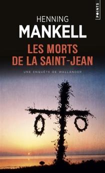 Les morts de la Saint-Jean - HenningMankell