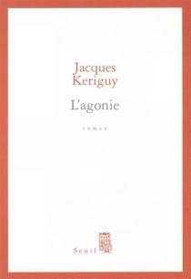 L'agonie - JacquesKériguy
