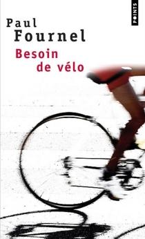 Besoin de vélo - PaulFournel
