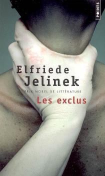 Les exclus - ElfriedeJelinek