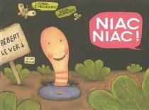 Niac, niac ! - LionelLe Néouanic