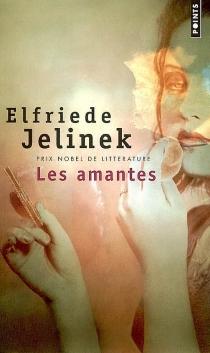 Les amantes - ElfriedeJelinek