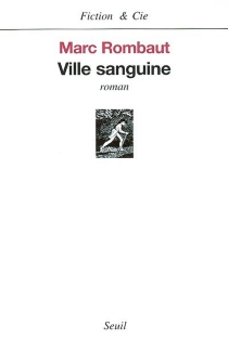 Ville sanguine - MarcRombaut